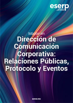 Master in Corporate Communication Management: Public Relations, Protocol and Events in Barcelona Brochure width=
