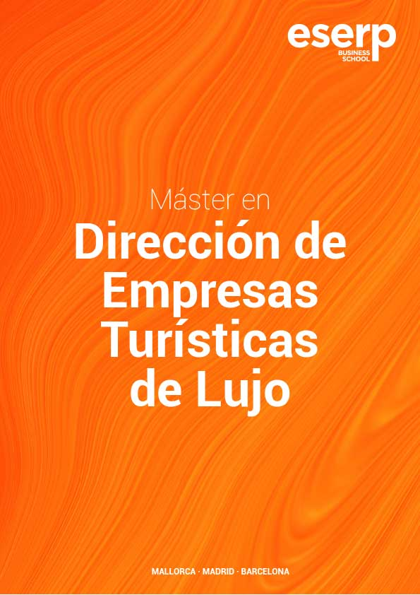 Folleto Máster en Dirección de Empresas Turísticas de Lujo en Mallorca