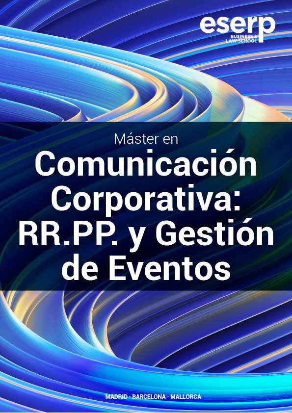 Máster en Comunicación Corporativa en Madrid: relaciones públicas, protocolo y organización de eventos