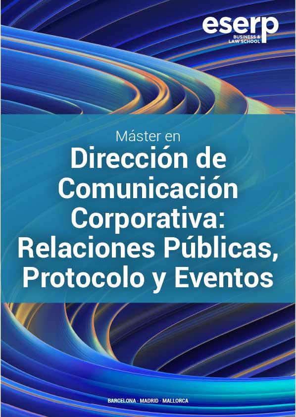 Máster en Dirección de Comunicación Corporativa: Relaciones Públicas, Protocolo y Eventos en Barcelona