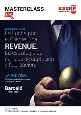 Masterclass_Live_–_La_Lucha_por_el_Cliente_Final._Revenue._La_estrategia_de_canales_de_captación_y_fidelización