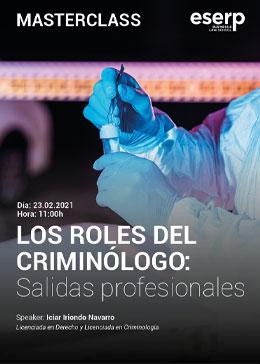 Masterclass - Los Roles del Criminologo