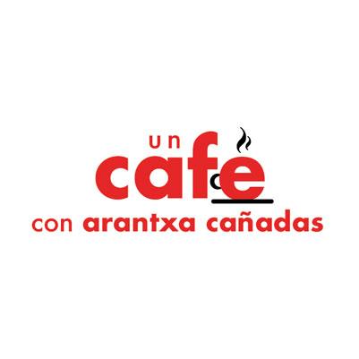 Un café con Arantxa Cañadas