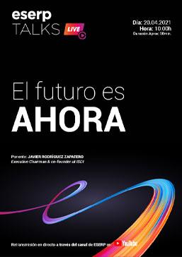 eserp Talks - El futuro es AHORA
