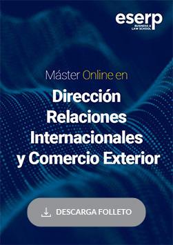 Máster Online en Dirección de Relaciones Internacionales y Comercio Exterior